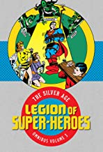 Legion of Super-Heroes: The Silver Age Omnibus Volume 3