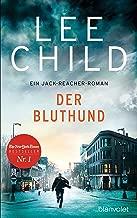Der Bluthund: Ein Jack-Reacher-Roman (Die-Jack-Reacher-Romane 22) (German Edition)