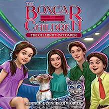 The Celebrity Cat Caper: The Boxcar Children Mysteries, Book 143