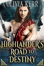 Highlander's Road To Destiny: A Steamy Scottish Medieval Historical Romance