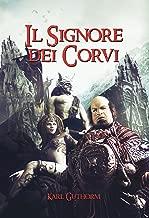 Il Signore dei Corvi (La Vendetta dell'Immortale Vol. 1)