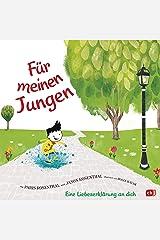 Für meinen Jungen: Eine Liebeserklärung an dich (German Edition) Kindle Edition