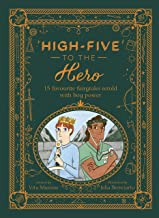 High-Five to the Hero: 15 classic tales retold for boys who dare to be different