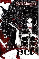 Lucifera's Pet, A Villainous Urban Fantasy Kindle Edition