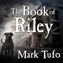 The Book of Riley: A Zombie Tale