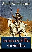 Geschichte des Gil Blas von Santillana: Ein Schelmenroman (German Edition)