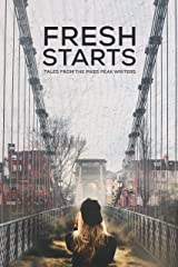 Fresh Starts: Tales from the Pikes Peak Writers Kindle Edition