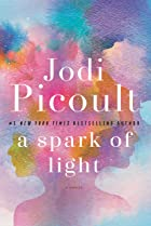 Cover image of A Spark of Light by Jodi Picoult