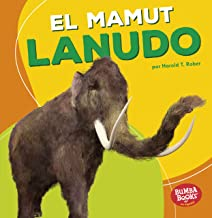 El mamut lanudo (Woolly Mammoth) (Bumba Books ® en español ― Dinosaurios y bestias prehistóricas (Dinosaurs and Prehistoric Beasts)) (Spanish Edition)