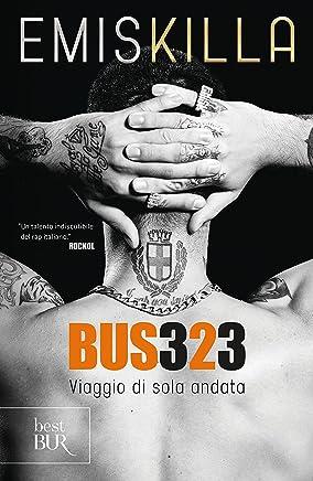 Bus 323: Viaggio di sola andata