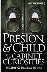 The Cabinet of Curiosities (Agent Pendergast Series Book 3) Kindle Edition