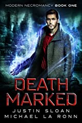 Death Marked: A Necromancer Fantasy (Modern Necromancy Book 1) Kindle Edition