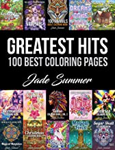 Greatest Hits: An Adult Coloring Book with the 100 Best Pages from the Jade Summer Collection