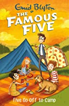 Five Go Off To Camp: Book 7 (Famous Five series) (English Edition)