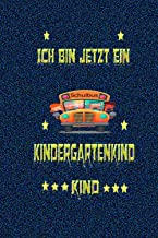 Ich Bin Jetzt Ein Kindergartenkind Schulbus: Kleines Eintragheft für Kindergarten Start Kindi Notizbuch Liniert 120 Seiten...