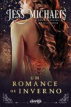 Um Romance de Inverno (Estaçoes Livro 1)