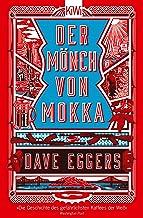Der Mönch von Mokka (German Edition)