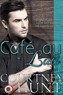 Cafe Au Lait (Cupid's Coffeeshop Book 5)