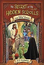 The Secret of the Hidden Scrolls: The Final Scroll, Book 9 (The Secret of the Hidden Scrolls, 9)