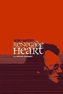 Gerry Rafferty: Renegade Heart