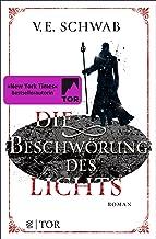 Die Beschwörung des Lichts: Roman (Weltenwanderer 3) (German Edition)