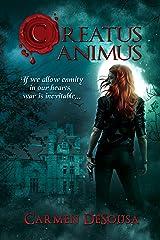 Creatus Animus (Creatus Series Book 4) Kindle Edition