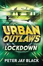 Lockdown (Urban Outlaws Book 3)