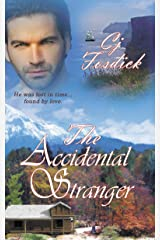 The Accidental Stranger (The Accidental Series Book 2) Kindle Edition
