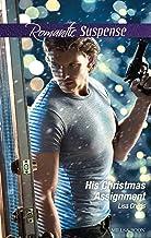 His Christmas Assignment (Bachelor Bodyguards Book 1)