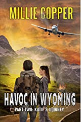 Katie's Journey: Havoc in Wyoming, Part 2 Kindle Edition
