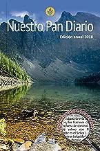 Nuestro Pan Diario 2018 (Our Daily Bread 2018 Annual Edition) (Spanish Edition)