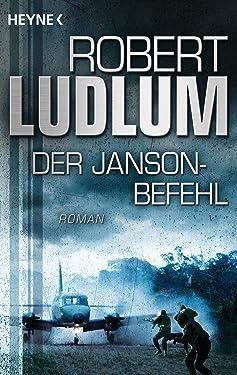 Der Janson Befehl: Roman (JANSON-Serie 1) (German Edition)
