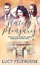 Stately Pleasures: A BDSM Ménage (MFM) Romance Novel