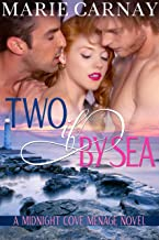 Two If By Sea (Midnight Cove Menage Book 3)