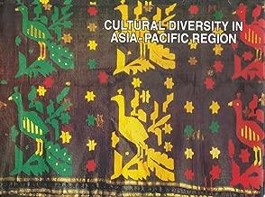 Cultural Diversity in Asia-pacific Region