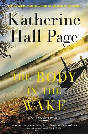 The Body in the Wake: A Faith Fairchild Mystery (Faith Fairchild Mysteries Book 25)
