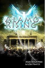 Alamo Rising Kindle Edition