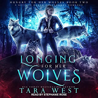 Longing for Her Wolves: A Reverse Harem Paranormal Romance (Hungry for Her Wolves, Book 2)