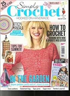 SIMPLY CROCHET MAGAZINE, ISSUE 60 FREE GIFTS OR INSERTS ARE NOT INCLUDED.