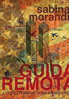 Guida Remota (Italian Edition)