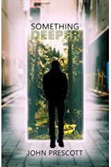 Something Deeper Kindle Edition