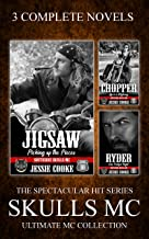 Skulls MC: Jigsaw, Chopper, Ryder (The Ultimate MC Collection Book 4)