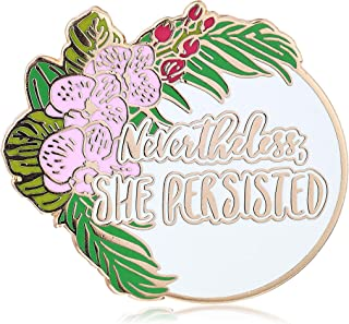 Nevertheless She Persisted Enamel Lapel Pin Female Empowerment Empower Girl Power- Rose Gold Plated- Hawaiian Flower Design