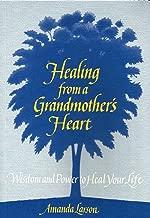 Healing From a Grandmother's Heart