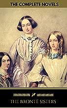 The Brontë Sisters: The Complete Novels (Golden Deer Classics)