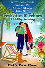 Festivities & Felines: A Holiday Anthology (Cat's Paw Cove Book 19) Kindle Edition