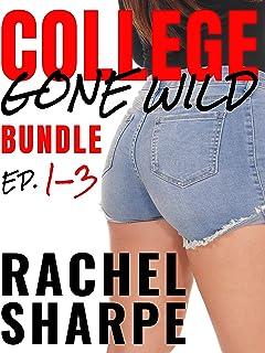 College Gone Wild Bundle: Ep. 1-3 (English Edition)