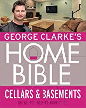 George Clarke's Home Bible: Cellars and Basements (English Edition)