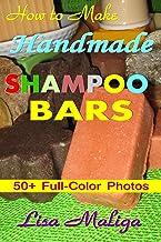 How to Make Handmade Shampoo Bars (English Edition)