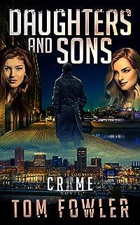 Daughters and Sons: A C.T. Ferguson Crime Novel (The C.T. Ferguson Mystery Novels Book 5)